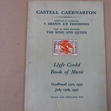songbook LLYFR CERDD Book of Music, visit the king + Queen, July 15th 1937