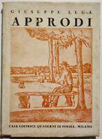 Approdi di Giuseppe Lega casa editrice Quaderni di Poesia Milano 1937