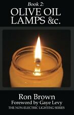 Olive Oil Lamps &c.~Book 2 in Nonelectric Lighting Series~Designs~Prepping~NEW!