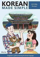 Korean Made Simple: A Beginner's Guide to Learning the Korean Language by Billy Go (Paperback / softback, 2014)