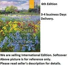 Applying Career Development Theory to Counseling 6e Global Edition