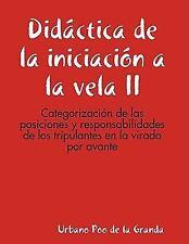 Didáctica de la iniciación a la vela II: categorización de las posiciones y...