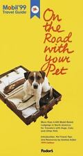 Mobil 99: On the Road with Your Pet: More Than 4,000 Mobil-Rated Lodgi-ExLibrary