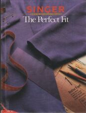 Singer Sewing Reference Library The Perfect Fit Hb