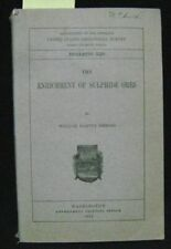 1913 Mining engineering; Enrichment of Sulphide Ores; Us Geological Survey Usgs