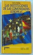 LAS INSTITUCIONES DE LAS COMUNIDADES EUROPEAS- CARLOS MOLINA - SALVAT 1987