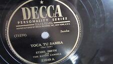 Ethel Smith - 78rpm single 10-inch – Decca #23549 Toca Tu Samba