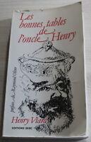 ENVOI Auteur : Henry Viard / Les bonnes tables de l'oncle Henry / EO 1980