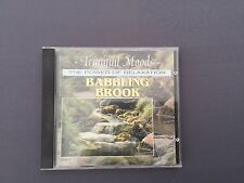 CD TRANQUIL MOODS - BABBLING BROOK - The Power Of Relaxation