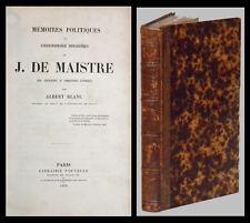 MÉMOIRES POLITIQUES et CORRESPONDANCE DIPLOMATIQUE de J. de MAISTRE - BLANC 1858