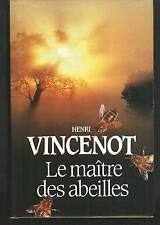 Le maitre des abeilles.Henri VINCENOT.France Loisirs V002