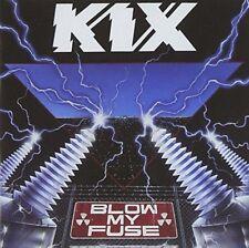 Kix - Blow My Fuse (NEW CD)