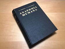 Libro Antiguo ANATOMIA HUMANA - Tomo I - Osteologia Artrologia Miologia - 1954