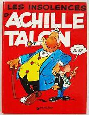 Achille Talon Les insolences d' Achille Talon GREG éd Dargaud rééd 1975