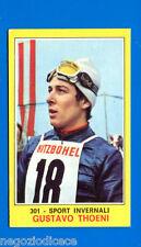Figurina CAMPIONI DELLO SPORT 1970/71 - n. 301 - THOENI -SPORT INVERNALI-rec