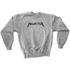 HELVETICA SWEATSHIRT - ALL COLOURS / UNISEX SIZES S M L XL - METALLICA FONT