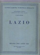 touring club italiano - CTI - attraverso l italia - lazio - 1943 - I° edizione