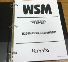 Kubota B2650hsdc B3350hsdc Tractor Cab Wsm Workshop Service Repair In Binder
