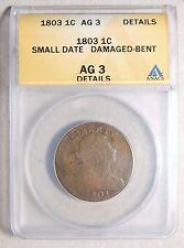 1803 Large Cent -- ANACS AG 3 Details/ Damaged (Bent)