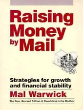 Raising Money by Mail : Strategies for Growth and Financial Stability by Mal...