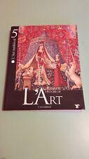 L'ART MEDIEVAL 5 GRANDE HISTOIRE DE L'ART LE FIGARO + PARIS POSTER GUIDE