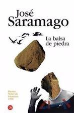 La balsa de piedra (Narrativa (Punto de Lectura)) (Spanish Edition)