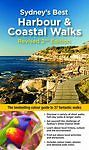 Sydney's Best Harbour and Coastal Walks : The Bestselling Guide to 37 Fantastic