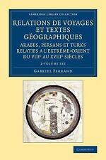 RELATIONS DE VOYAGES ET TEXTES GTOGRAPHIQUES ARABES, PERSANS ET TURKS RELATIFS A