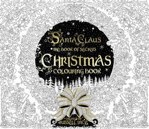 Christmas Colouring Book: Santa Claus The Book of Secrets