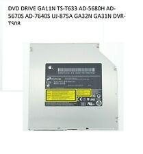 DVD DRIVE GA32N GA31N GA11N TS-T633 AD-5680H AD-5670S AD-7640S UJ-875A  DVR-TS08