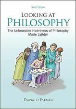 Looseleaf for Looking At Philosophy: The Unbearable Heaviness of Philosophy Made