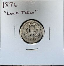 1876 Seated Liberty Dime Love Token