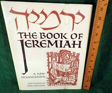 The Book Of Jeremiah : A New Translation (1973, HC, DJ) ILLUST, JEWISH INTEREST