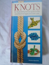 KNOTS An Illustrated Practical Guide