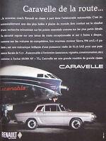 PUBLICITÉ DE PRESSE 1962 LA RENAULT CARAVELLE DE LA ROUTE - ADVERTISING