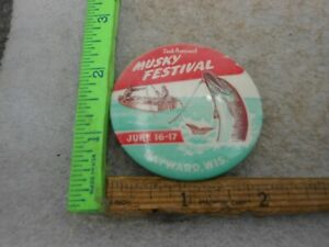 Very Rare 1951 Hayward Wisconsin NATIONAL Musky Festival 2nd Annual pin button