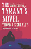 The Tyrant's Novel by Thomas Keneally.