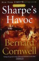 Sharpes Havoc: Richard Sharpe & the Campaign in Northern Portugal, Spring 1809