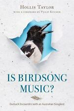 IS BIRDSONG MUSIC? NEW PAPERBACK BOOK