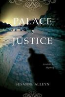 Palace of Justice: An Aristide Ravel Mystery (Aristide Ravel Mysteries) by Alle