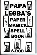 PAPA LEGBA'S PAPER MAGICK SPELL BOOK magic