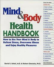 Mind & Body Health Handbook: How to Use Your Mind & Body to Relieve Stress, Over