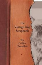 The Vintage Dog Scrapbook - The Griffon Bruxellois