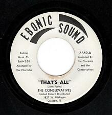 KILLER CHICAGO SWEET SOUL-CONSERVATIVES-EBONIC SOUND-6569-THAT'S ALL/CRUNCHIN...