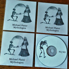 MICHAEL PLATER  -  MYTHOLOGIES LIMITED EDITION CD   FINAL COPIES