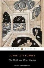 The Aleph and Other Stories Penguin Classics by Jorge Luis Borges 0142437883