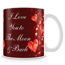 I Love You To The Moon And Back Ceramic Coffee Mug / Ideal Gift for valentines