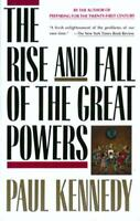 The Rise and Fall of the Great Powers Paperback Paul M. Kennedy