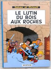 Johan et Pirlouit 3a Le Lutin du Bois aux Roches 1967 Peyo état neuf
