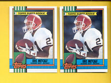 1990 Topps ERIC METCALF Cleveland Browns Card Lot both Disclaimer Versions